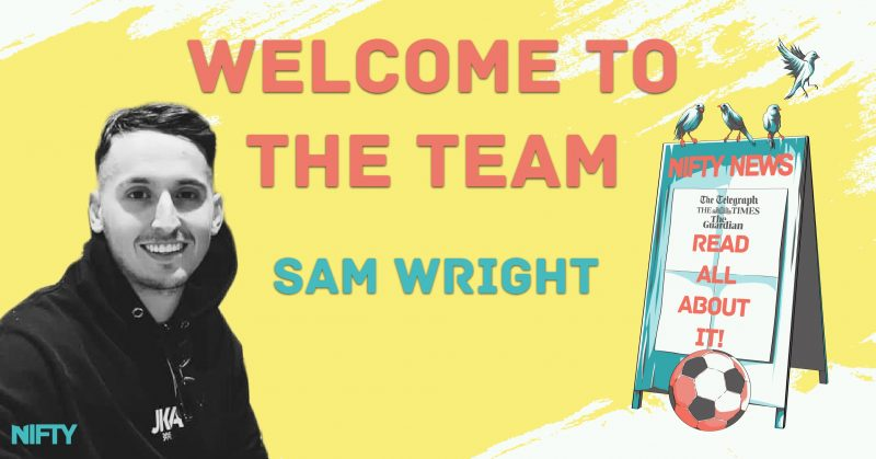 Nifty welcomes Sam Wright to the team