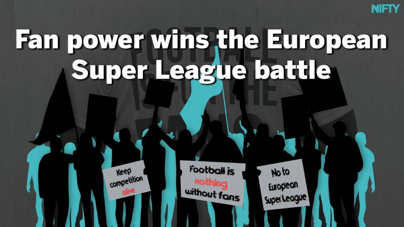 Fan power wins the European Super League battle