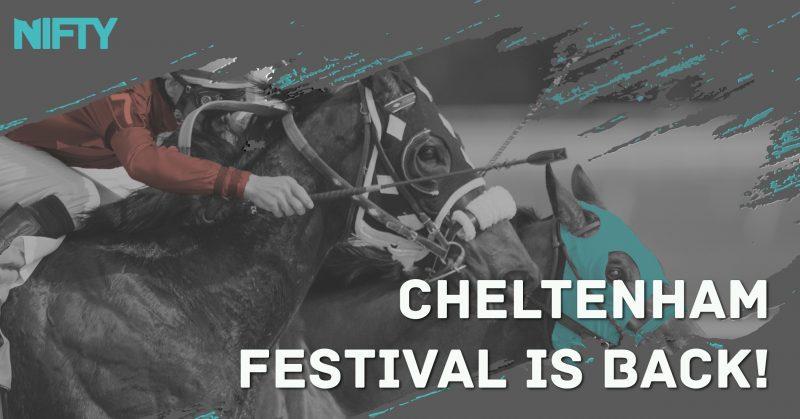 Cheltenham Festival is back!