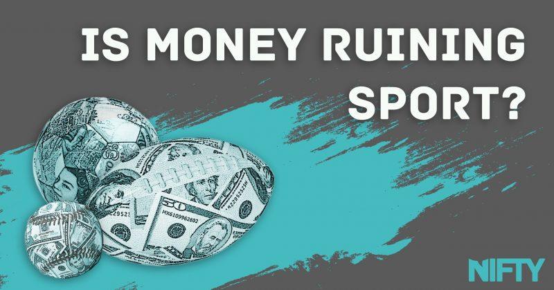 Is money ruining sport?