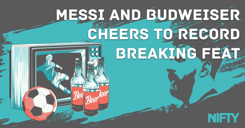 Messi and Budweiser cheers to record-breaking feat