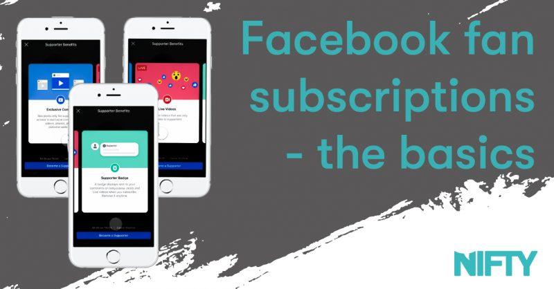 Facebook Fan Subscriptions – The Basics