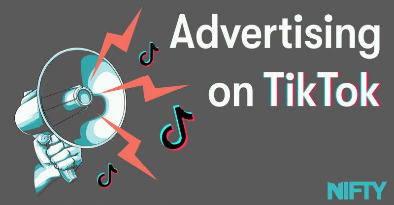 The power of TikTok ads